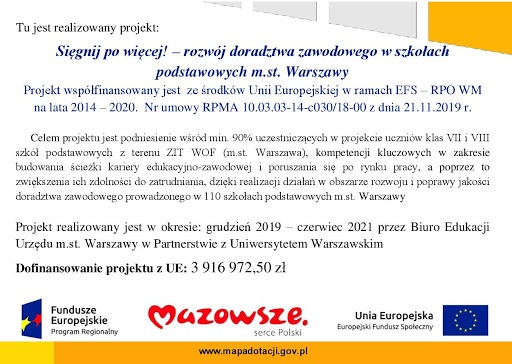 Tu jest realizowany projekt: Sięgnij po więcej!- rozwój doradztwa zawodowego w szkołach podstawowych m.st. Warszawy